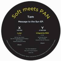 Tam - Message To The Sun EP